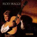 Skaggs, Ricky 1995