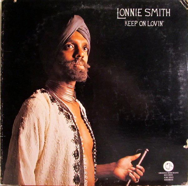 1976 Lonnie Smith – Keep On Lovin'