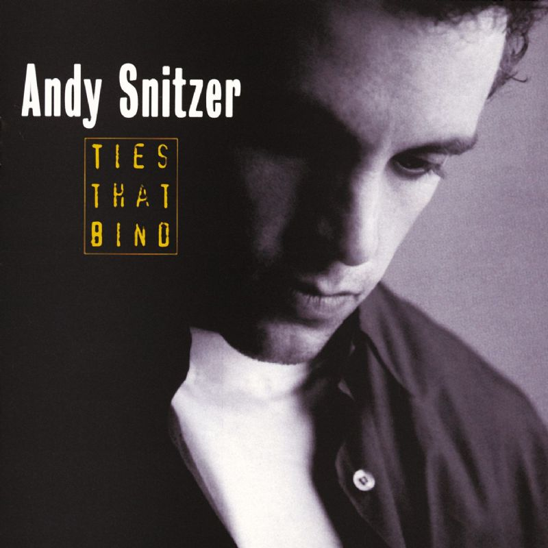 1994 Andy Snitzer – Ties That Bind