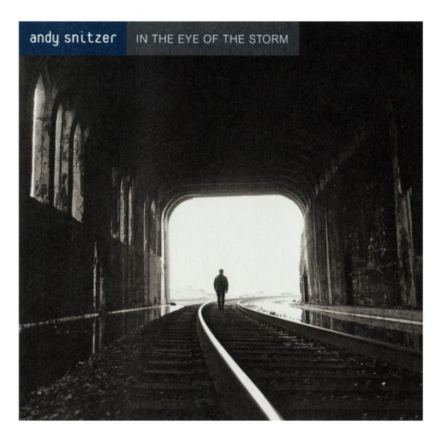 1996 Andy Snitzer – In The Eye Of The Storm