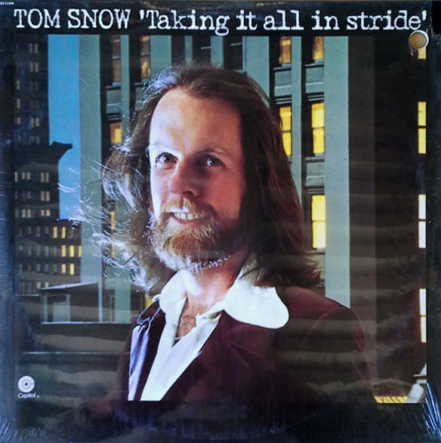 1975 Tom Snow – Taking It All In Stride