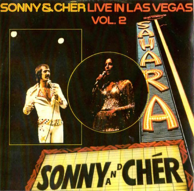 1973 Sonny & Cher – Live In Las Vegas Vol.2
