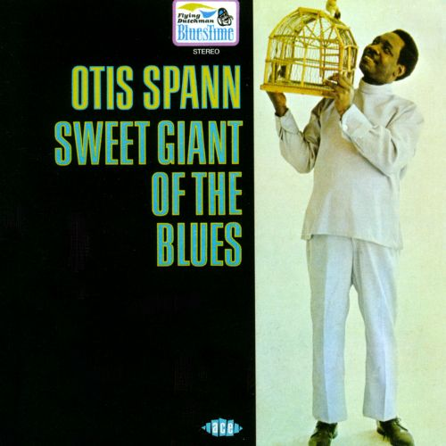 1969 Otis Spann – Sweet Giant Of The Blues