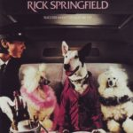 1982 Rick Springfield - Success Hasn't Spoiled Me Yet