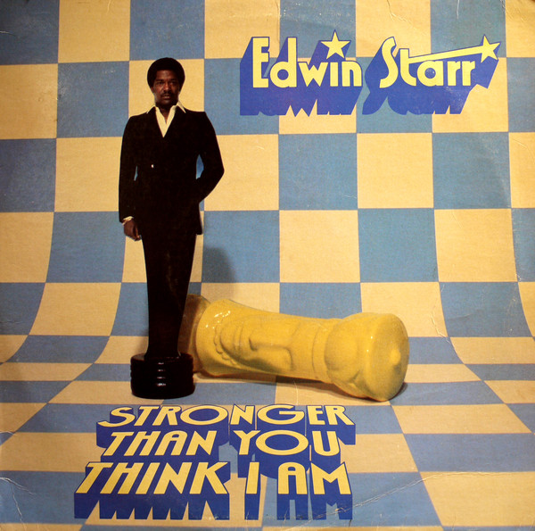 1980 Edwin Starr – Stronger Than You Think I Am