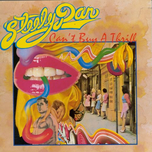 1972 Steely Dan – Can't Buy A Thrill