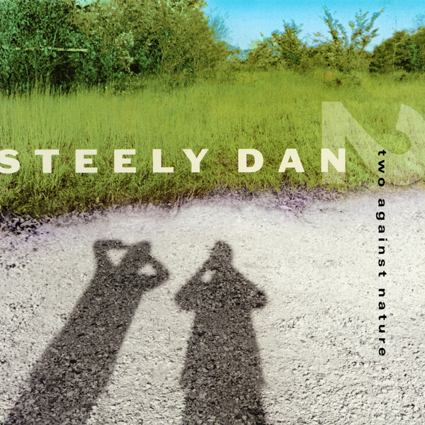 2000 Steely Dan – Two Against Nature
