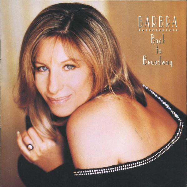 1993 Barbra Streisand – Back To Broadway