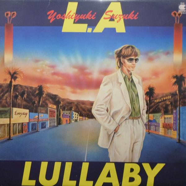 1981 Yoshiyuki Suzuki – LA Lullaby
