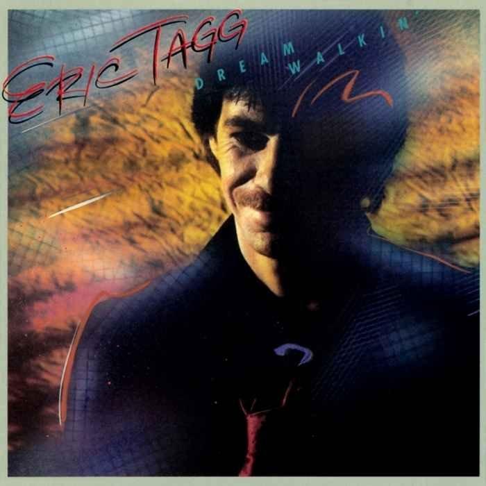 1982 Eric Tagg – Dream Walkin'