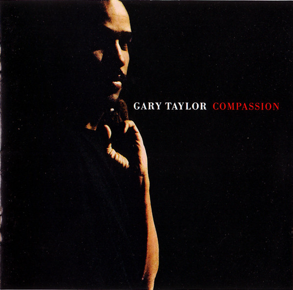 1988 Gary Taylor – Compassion