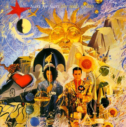 1989 Tears For Fears – The Seeds Of Love