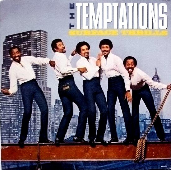 1983 The Temptations – Surface Thrills