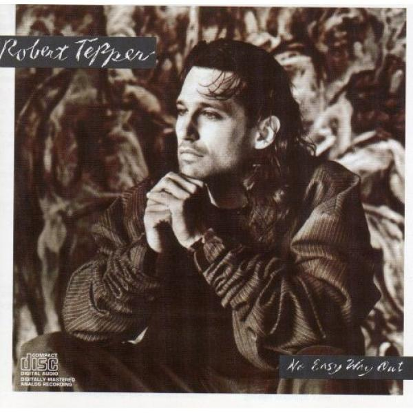 1986 Robert Tepper – No Easy Way Out