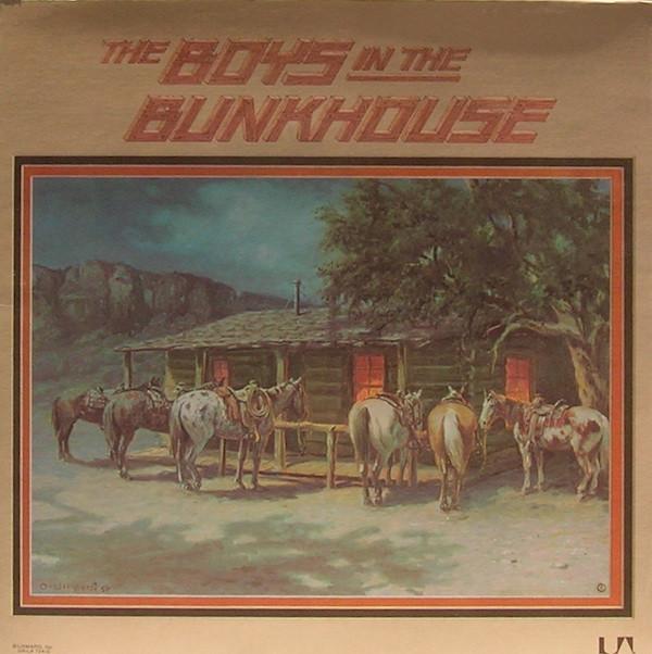 1977 The Boys In The Bunkhouse – The Boys In The Bunkhouse