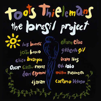 1992 Toots Thielemans – The Brasil Project