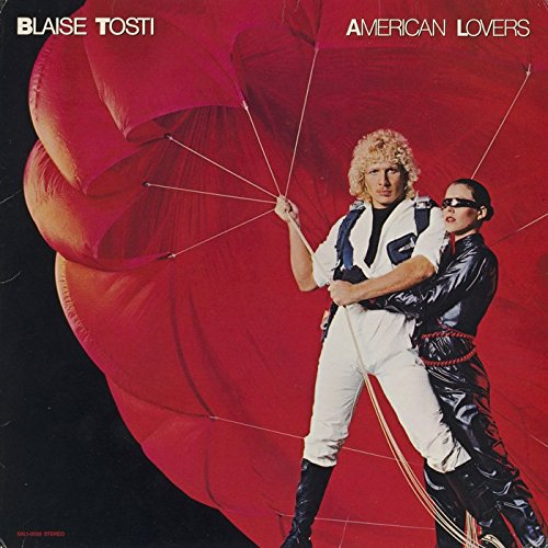 1980 Blaise Tosti – American Lovers
