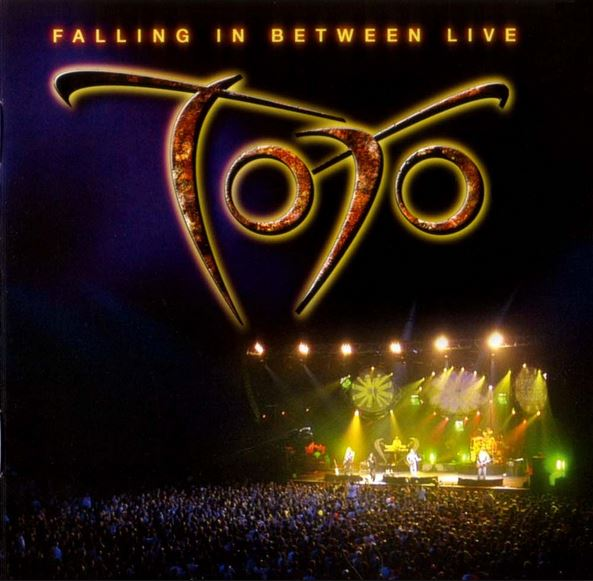 2007 Toto – Falling In Between Live