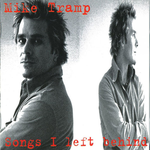 2004 Mike Tramp – Songs I Left Behind