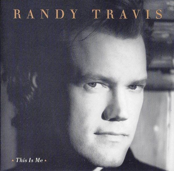 1994 Randy Travis – This Is Me