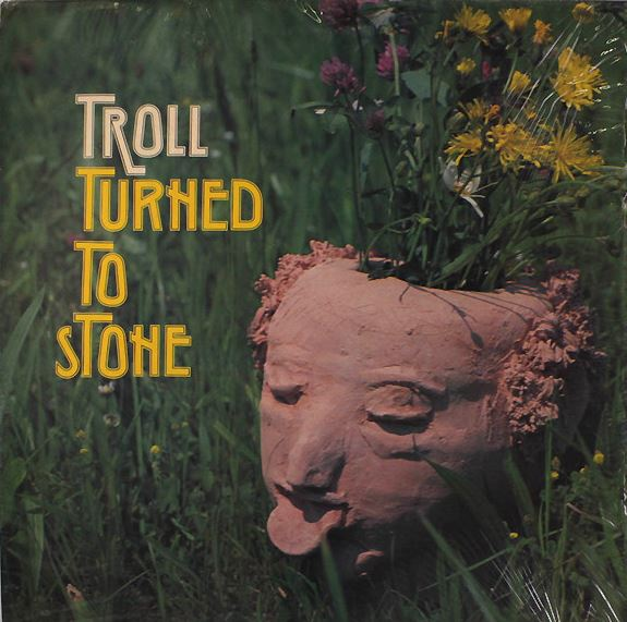 1978 Troll – Turned To Stone