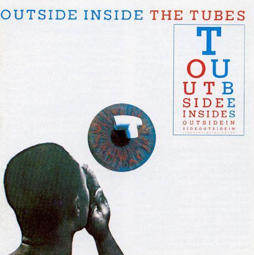 1983 The Tubes – Outside Inside