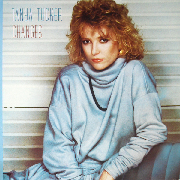 1982 Tanya Tucker ‎– Changes