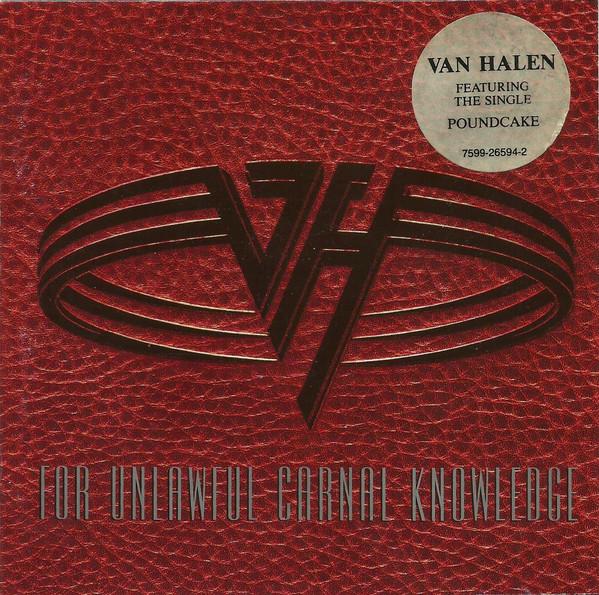 1991 Van Halen – For Unlawful Carnal Knowledge