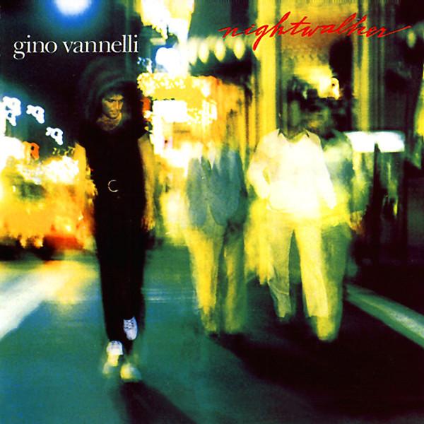 1981 Gino Vannelli – Nightwalker
