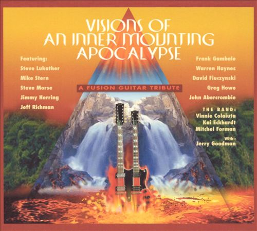 2005 Various – Visions Of An Inner Mounting Apocalypse: A Fusion Guitar Tribute