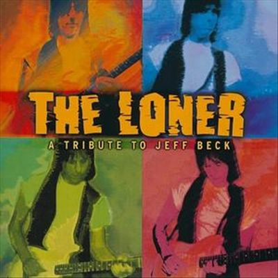 2005 Various – The Loner, A Tribute To Jeff Beck