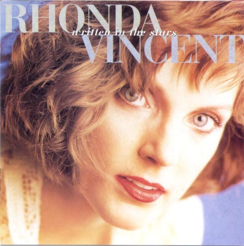 1993 Rhonda Vincent – Written In The Stars