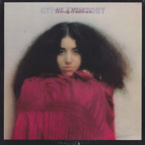 1974 Wendy Waldman – Gypsy Symphony