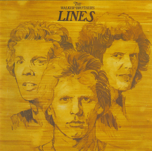 1976 The Walker Brothers – Lines