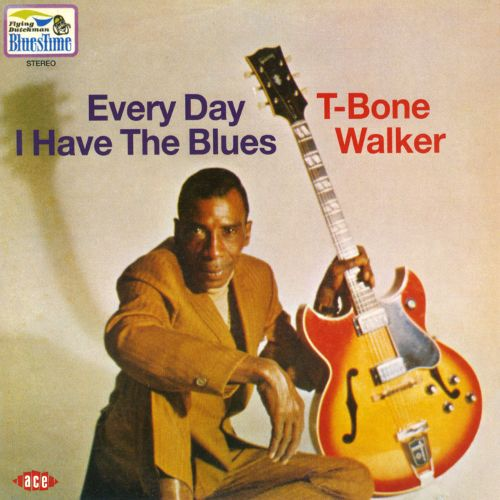 1969 T-Bone Walker – Everyday I Have The Blues