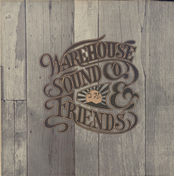 1974 Warehouse Sound Co. – Warehouse Sound Co. & Friends