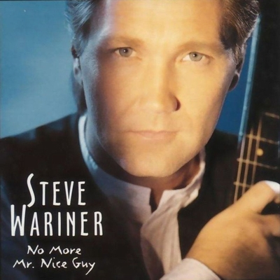 1996 Steve Wariner – No More Mr. Nice Guy