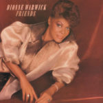 1985 Dionne Warwick - Friends