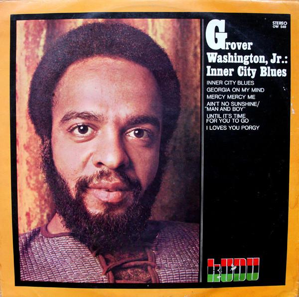 1971 Grover Washington Jr – Inner City Blues