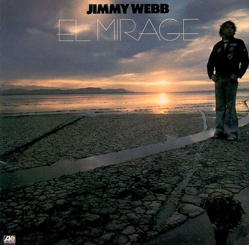 1977 Jimmy Webb – El Mirage