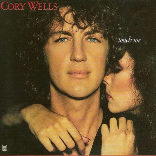 1978 Cory Wells – Touch Me