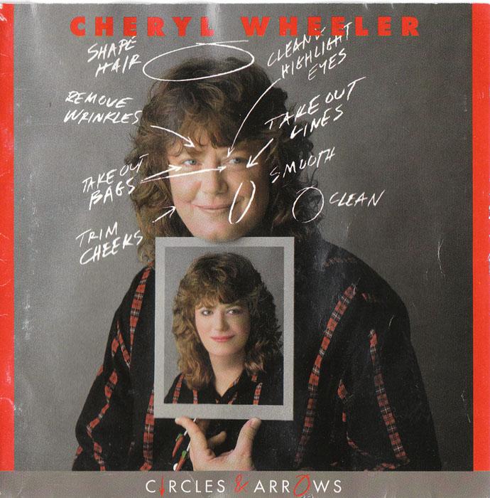 1990 Cheryl Wheeler – Circles & Arrows