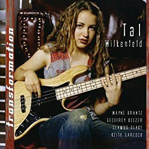2007 Tal Wilkenfeld – Transformation