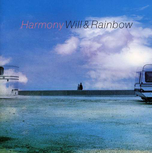 2003 Will & Rainbow – Harmony
