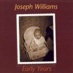 1999 Joseph Williams ‎– Early Years