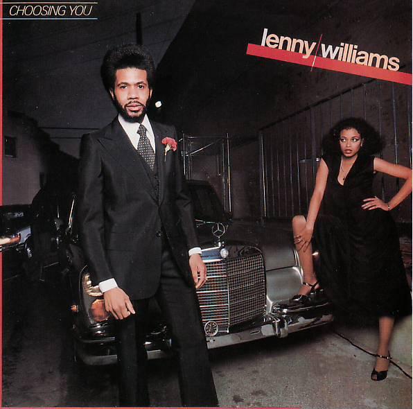 1977 Lenny Williams – Choosing You