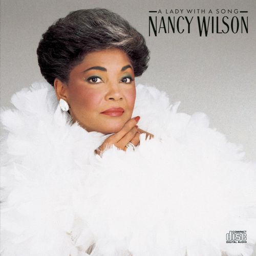 1990 Nancy Wilson – A Lady With A Song
