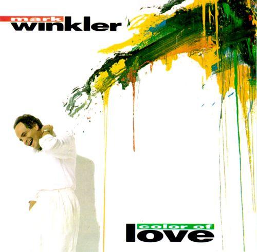 1991 Mark Winkler – Color Of Love