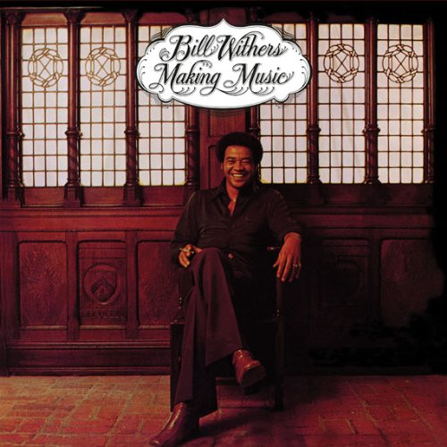 1975 Bill Withers – Making Music