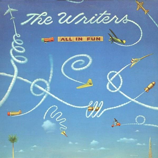 1979 The Writers – All In Fun